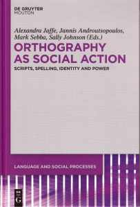 Orthography as social action (2012)